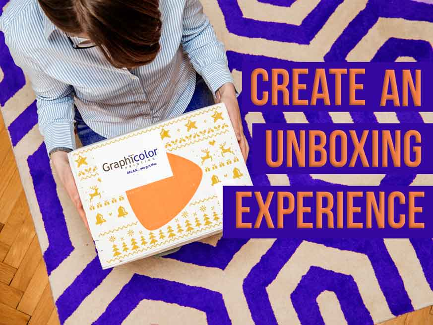Create An Unboxing Experience