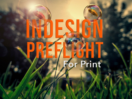InDesign Preflight For Print